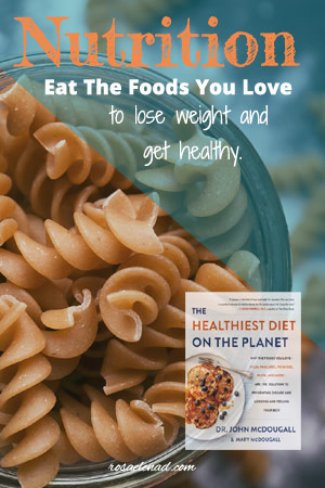A Plant-Based Diet: The Healthiest Diet on the Planet by Dr. John McDougall & Mary McDougall