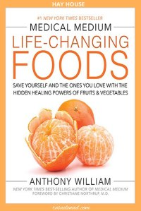 Medical Medium Life-Changing Foods Review