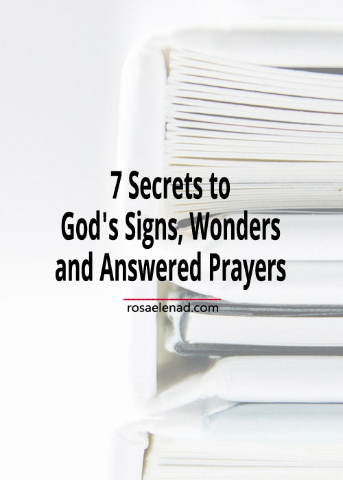 Pile of books with text overlay - 7 Secrets to God's Signs, Wonders and Answered Prayers