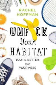 cleaning-clutter-unfck-your-habitat-by-rachel-hoffman