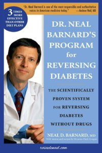 Dr Neal Barnard Program reversing diabetes - Books on Plant-Based Diet from 3 of the most Popular Doctors