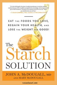 Starch solution - Books on Plant-Based Diet from 3 of the most Popular Doctors