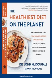 The Healthiest Diet on the Planet - Books on Plant-Based Diet from 3 of the most Popular Doctors