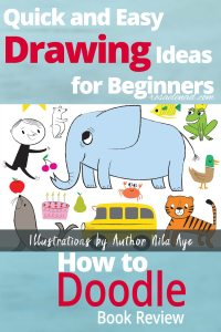 How to Doodle - Quick and Easy Drawing Ideas for Beginners - Book Review