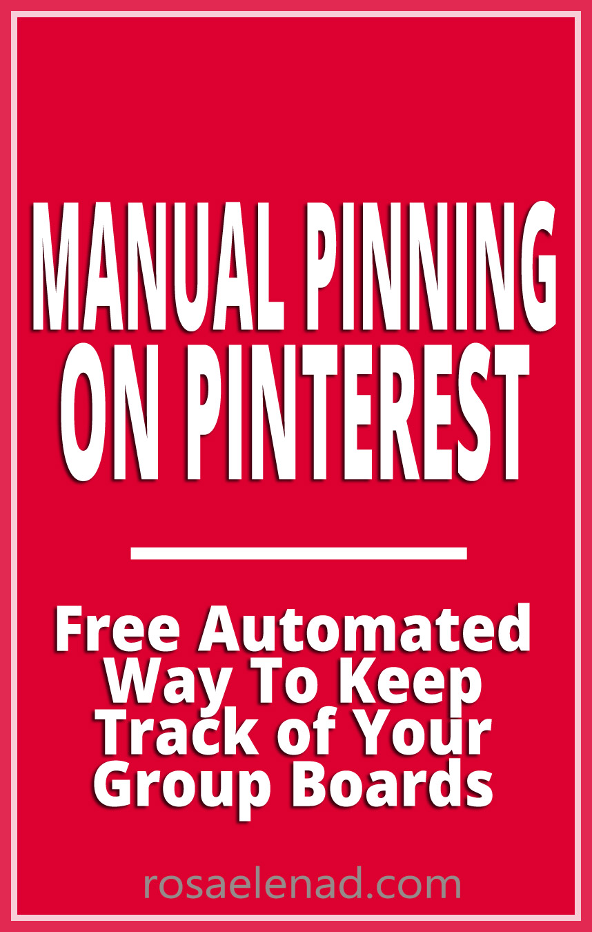 Manual Pinning on Pinterest - Free Automated Way To Keep Track of Your Group Boards - Asana App