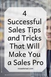4 Successful Sales Tips and Tricks That Will Make You a Sales Pro