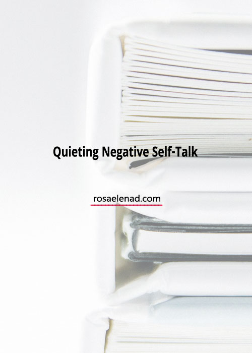 Quieting negative self-talk. From Negative Self-Talk to Positive Self-Talk