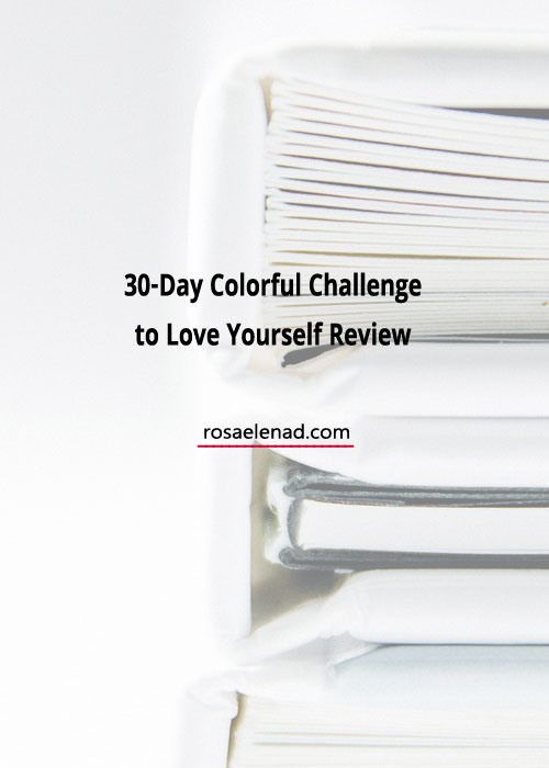 30-Day Colorful Challenge to Love Yourself Review