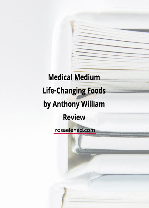 Medical Medium Life-Changing Foods by Anthony William Review