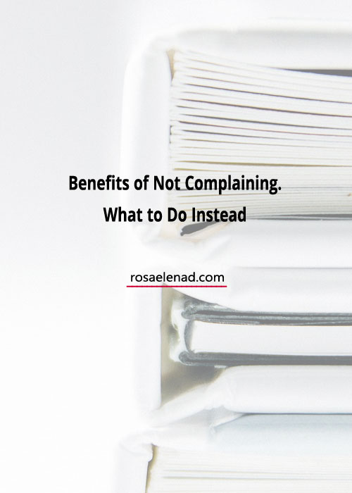 Great reasons not to complain