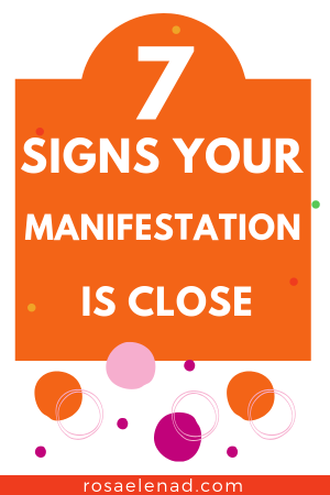 Signs your manifestation is close