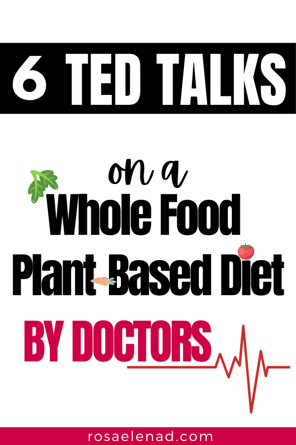 TED talks whole food plant-based diet by physicians