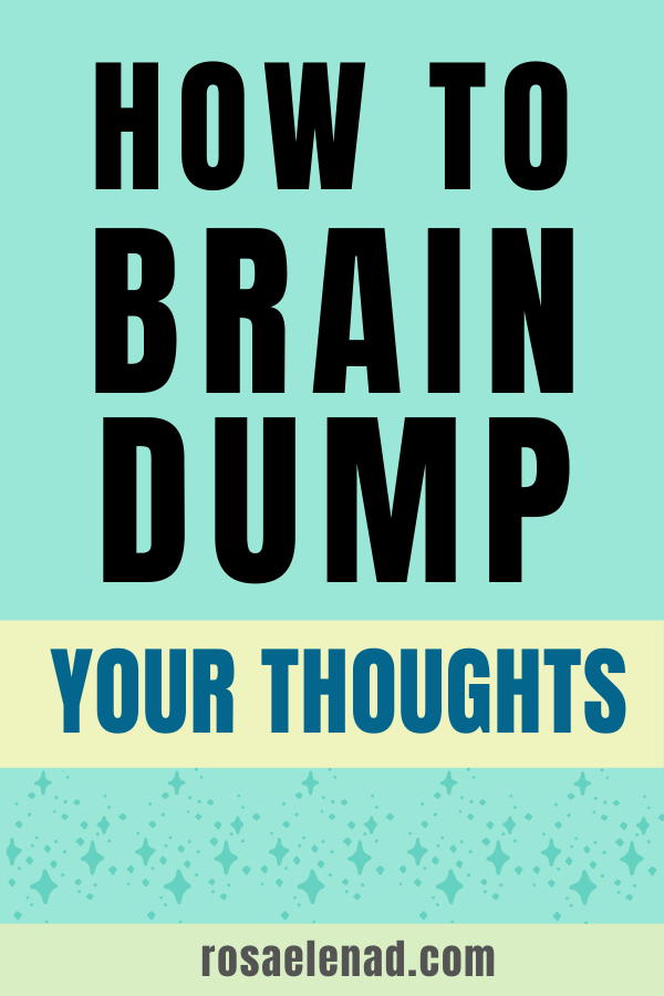 Brain dump your thoughts