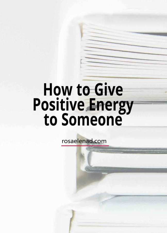 Give positive energy to others