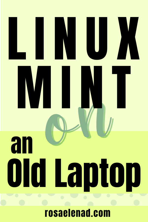 Linux Mint 20 Cinnamon on an Old Laptop