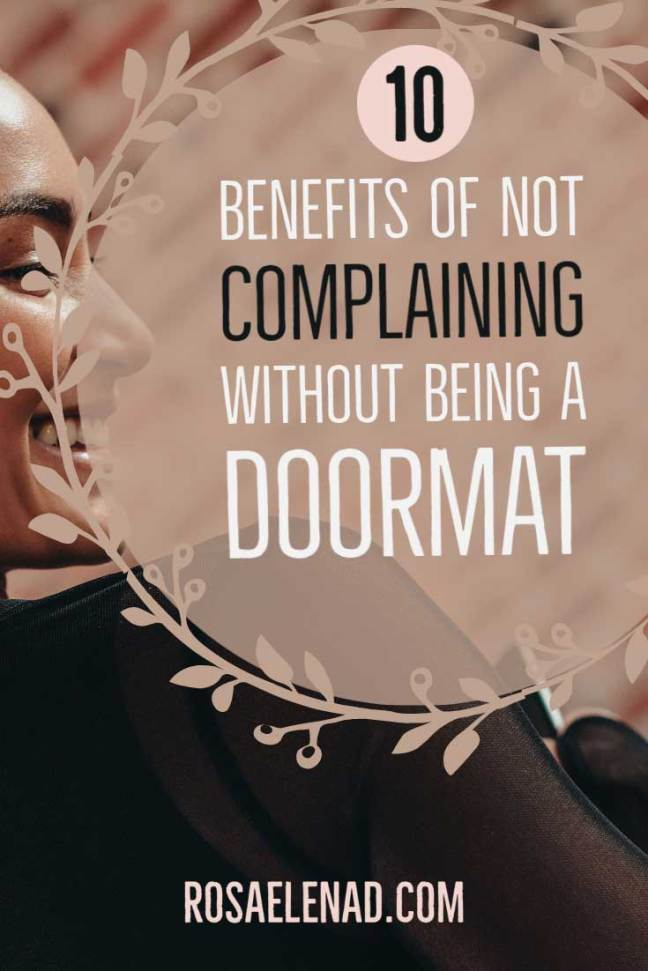 Not Complaining Benefits Without Being a Doormat