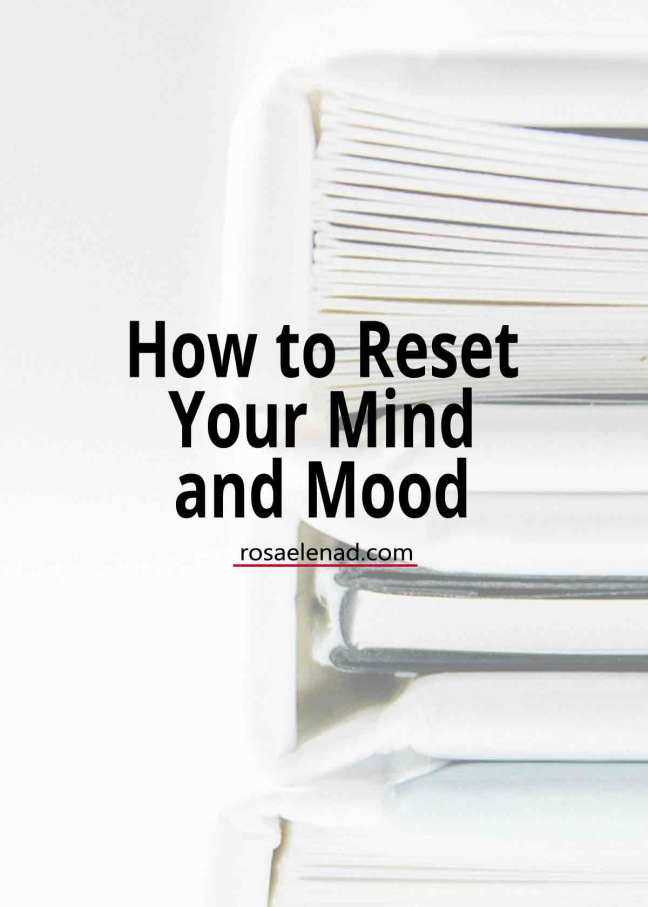 How to reset your mind and mood