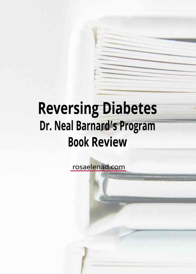 Reversing diabetes by Dr. Neal Barnard